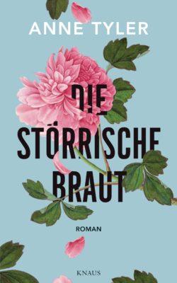 Bücher_für_den_Sommer; Die stoerrische Braut von Anne Tyler